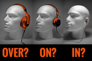 DJ Headphones over-ear on-ear in-ear