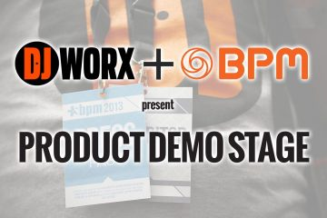 bpm-djworx product demo stage