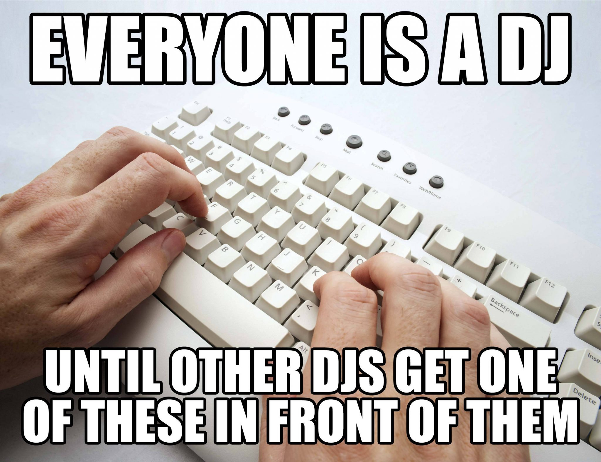 Memebusting — even without turntables, you're still a DJ 2