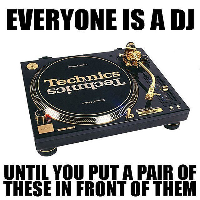 Memebusting — even without turntables, you're still a DJ 1