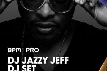 BPM 2017: DJ Jazzy Jeff headlining — buy tickets today 2
