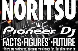 The Pioneer DJ Acquisition —some more facts and opinion 6
